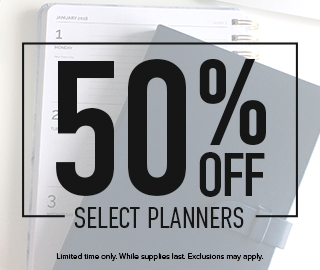 Picture of planners. 50% off select planners. Limited time only. While supplies last. Exclusions may apply. Click to shop now.