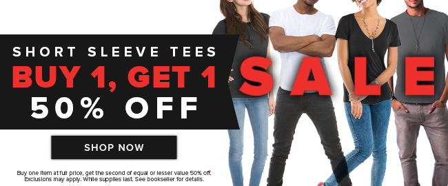 Picture of students. Short Sleeve Tees: buy 1, get 1 50% off sale. Buy one item at full price, get the second of equal or lesser value 50% off. Exclusions may apply. While supplies last. See bookseller for details. Click to shop now.