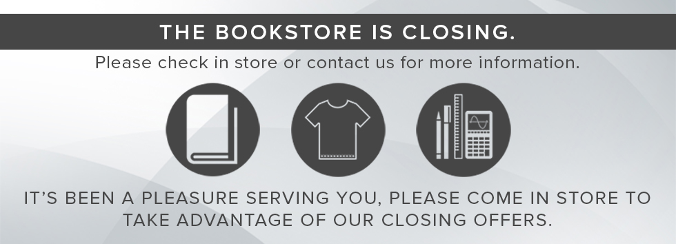 The bookstore is closing. Please check in store or contact us for more information. It's been a pleasure serving you, please come in store to take advantage our closing offers.
